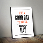 "Постер ""It's a good day"""
